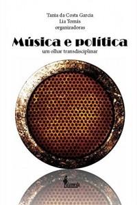 Baixar Música e Política: 1 pdf, epub, eBook
