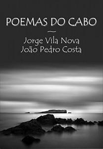 Baixar Poemas do Cabo: Poemas sobre uma região onde a terra acaba e o mar começa pdf, epub, eBook