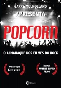 Baixar Popcorn: O almanaque dos filmes do rock pdf, epub, eBook