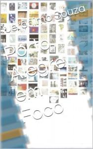 Baixar Porto Alegre em Foco (Exposições Livro 1) pdf, epub, eBook