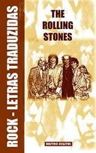 Baixar ROCK LETRAS TRADUZIDAS – THE ROLLING STONES pdf, epub, eBook