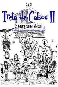 Baixar Treta de Cabos II – Os cabos contra atacam: (as histórias tão secretas que não foram incluídas no volume I e outras) pdf, epub, eBook