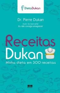 Baixar Receitas Dukan – Minha Dieta em 300 Receitas pdf, epub, eBook