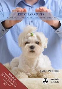 Baixar Reiki para Pets: Um guia completo para tratamento Reiki do seu animal pdf, epub, ebook