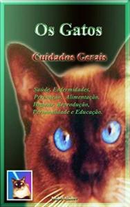 Baixar Os Gatos – Cuidados Gerais pdf, epub, ebook
