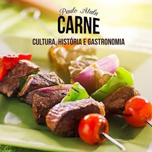 Baixar Carne: Cultura, História e Gastronomia pdf, epub, eBook