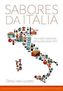 Baixar Sabores da Itália: Antipasti, Verdure, Primi & Secondi Piatti pdf, epub, ebook
