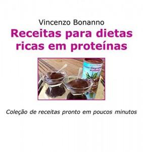 Baixar Receitas para dietas ricas em proteínas: Coleção de receitas pronto em poucos minutos pdf, epub, ebook