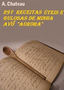 Baixar 279 Receitas Uteis e Gulosas pdf, epub, eBook