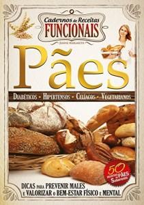 Baixar Cadernos de Receitas Funcionais – Pães (Guia da Boa Saúde) pdf, epub, eBook