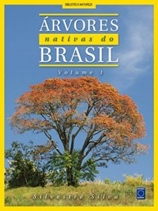 Baixar Árvores Nativas do Brasil – Volume 1 pdf, epub, eBook