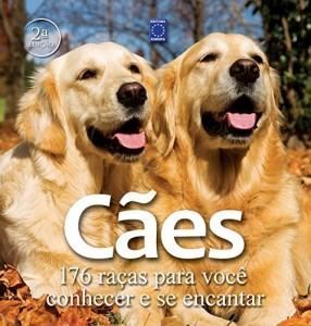 Baixar Cães – 176 Raças para Você Conhecer e Se Encantar pdf, epub, eBook