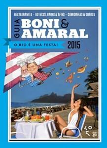 Baixar Guia Boni & Amaral – O Rio é uma festa! pdf, epub, eBook