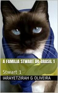 Baixar A familia Stwart do Brasil 1: Stwart 1 (Cat's history) pdf, epub, ebook