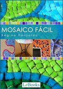 Baixar Mosaico fácil (Coleção Artesanato) pdf, epub, eBook