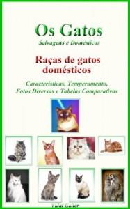 Baixar Os Gatos: Raças de gatos domésticos pdf, epub, ebook