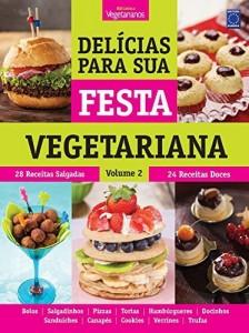 Baixar Delícias Para Sua Festa Vegetariana – Volume 2 pdf, epub, eBook