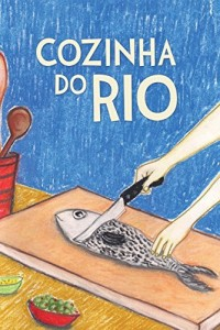 Baixar Cozinha do Rio pdf, epub, ebook