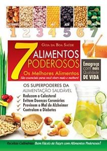 Baixar 7 Alimentos Poderosos (Guia da Boa Saúde) pdf, epub, eBook