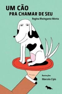 Baixar Um cão pra chamar de seu: 1 pdf, epub, ebook