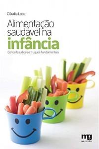 Baixar Alimentação saudável na infância pdf, epub, ebook