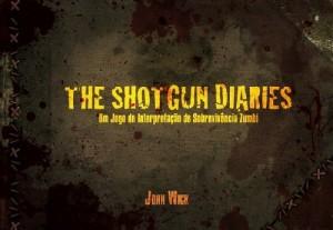 Baixar Shotgun Diaries – Um Jogo de Interpretação de Sobrevivência Zumbi pdf, epub, eBook