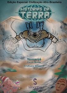 Baixar Histórias da Terra Afro-Brasileira: Yemanjá – Fim do Mundo pdf, epub, eBook