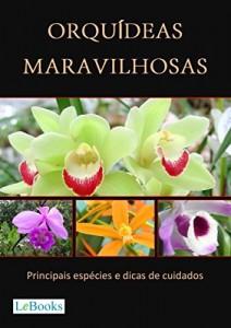 Baixar Orquídeas maravilhosas: Principais espécies e dicas de cuidados (Coleção Casa & Jardim) pdf, epub, eBook
