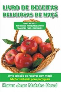 Baixar Apple Delights, Translated Portuguese Edition pdf, epub, ebook
