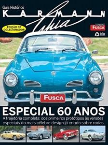Baixar Especial Fusca & Cia – Guia Histórico Karmann Ghia pdf, epub, eBook