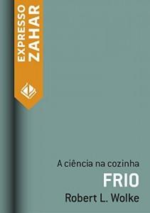 Baixar Frio: A ciência na cozinha pdf, epub, eBook