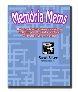 Baixar Memória Mems; Rápido, inteligente mini-cruzadas tão divertido, tão desafiador, você não vai precisar de uma caneta! pdf, epub, eBook