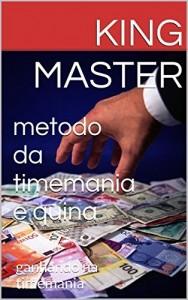 Baixar metodo da timemania e quina: ganhando na timemania (estrategia das loterias Livro 2) pdf, epub, ebook