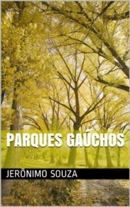 Baixar Parques Gaúchos (Locais Livro 1) pdf, epub, eBook