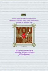 Baixar You and body care: What recommend  beauty professionals  for women? pdf, epub, ebook