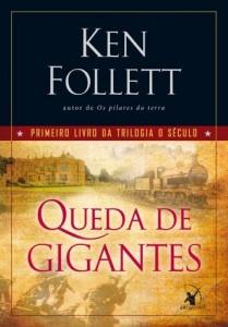 Baixar Queda de gigantes: Primeiro livro da trilogia O Século pdf, epub, ebook