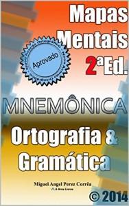 Baixar Mapas Mentais: Ortografia e Gramática (Mnemônica Livro 2) pdf, epub, eBook