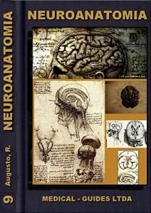 Baixar Neuroanatomia Básica: Morfofuncional do sistema nervoso (Guideline Médico) pdf, epub, eBook