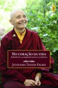 Baixar No coração da vida: Sabedoria e compaixão para o cotidiano pdf, epub, ebook