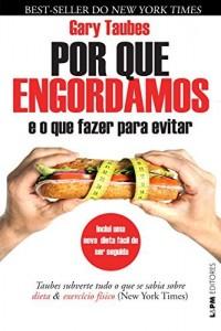 Baixar Por que engordamos e o que fazer para evitar? pdf, epub, eBook