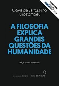 Baixar A filosofia explica grandes questões da humanidade pdf, epub, eBook
