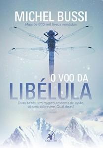 Baixar O voo da libélula: Duas bebês, um trágico acidente de avião,  só uma sobrevive. Qual delas? pdf, epub, eBook