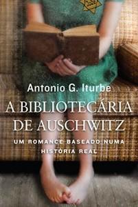 Baixar A bibliotecária de Auschwitz: Um romance baseado numa história real pdf, epub, eBook