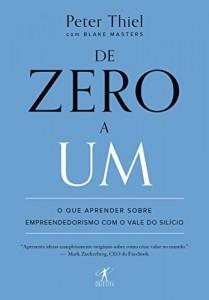 Baixar De zero a um: O que aprender sobre empreendedorismo com o Vale do Silício pdf, epub, eBook