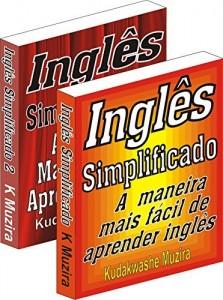 Baixar Inglês Simplificado 1 & 2 (A Maneira Mais Fácil de Aprender Inglês) pdf, epub, ebook