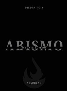 Baixar O suave tom do abismo: Absorção pdf, epub, eBook