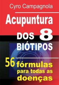 Baixar ACUPUNTURA DOS 8 BIÓTIPOS: 56 fórmulas para todas as doenças pdf, epub, eBook