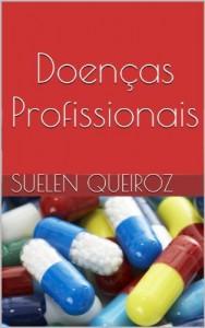 Baixar Doenças Profissionais (Coleção saúde do trabalhador Livro 2) pdf, epub, ebook