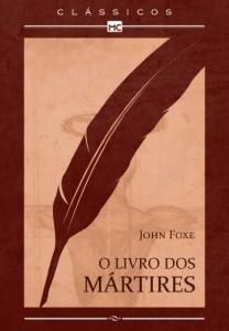 Baixar O livro dos mártires – Coleção Classicos MC: 1 pdf, epub, eBook
