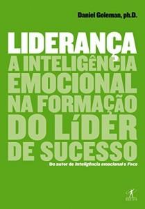 Baixar Liderança: A inteligência emocional na formação do líder de sucesso pdf, epub, eBook